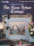 The Rose Arbor Cottage Book 2 - (Cross Stitch)