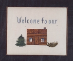 Cabin Welcome - (Cross Stitch)