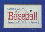 Hooked on Baseball - (Cross Stitch)