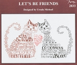 Let's Be Friends - (Cross Stitch)