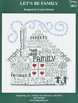 Let's Be Family - (Cross Stitch)