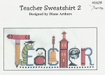 Teacher Sweatshirt 2 - (Cross Stitch)