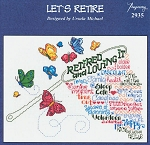 Let's Retire - (Cross Stitch)