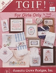 TGIF! For Girls Only - (Cross Stitch)