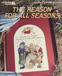 The Reason for All Seasons - (Cross Stitch)