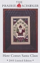 Here Comes Santa Clause- 2005 Limited Edition - (Cross Stitch)