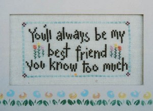 Too Much - (Cross Stitch)
