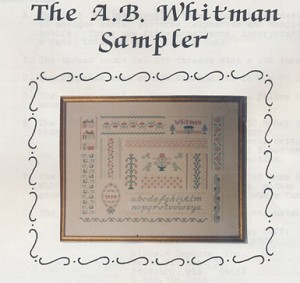 The A.B. Whitman Sampler - (Cross Stitch)