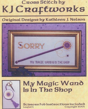 My Magic Wand is in the Shop - (Cross Stitch)