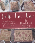 Ooh La La Samplers and Projects with French Flair