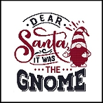 Dear Santa it was the Gnome