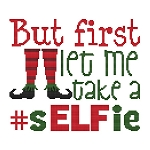 But First Let Me Take A Selfie - (Cross Stitch)
