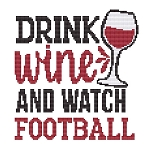 Drink Wind and Watch Football - (Cross Stitch)