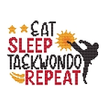 Eat Sleep Taekwondo Repeat - (Cross Stitch)