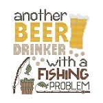 Another Beer Drinker with a Fishing Problem - (Cross Stitch)