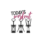 A Wine Saying - Today's Workout