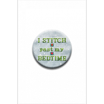 I Stitch Past My Bedtime Needle Nanny by Amy Bruecken