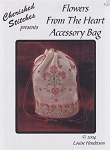Flowers From the Heart Accessory Bag - (Cross Stitch)
