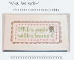 What Are Girls - (Cross Stitch)