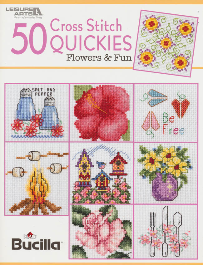 50 Cross Stitch Quickies Flowers & Fun - Counted Cross Stitch Pattern
