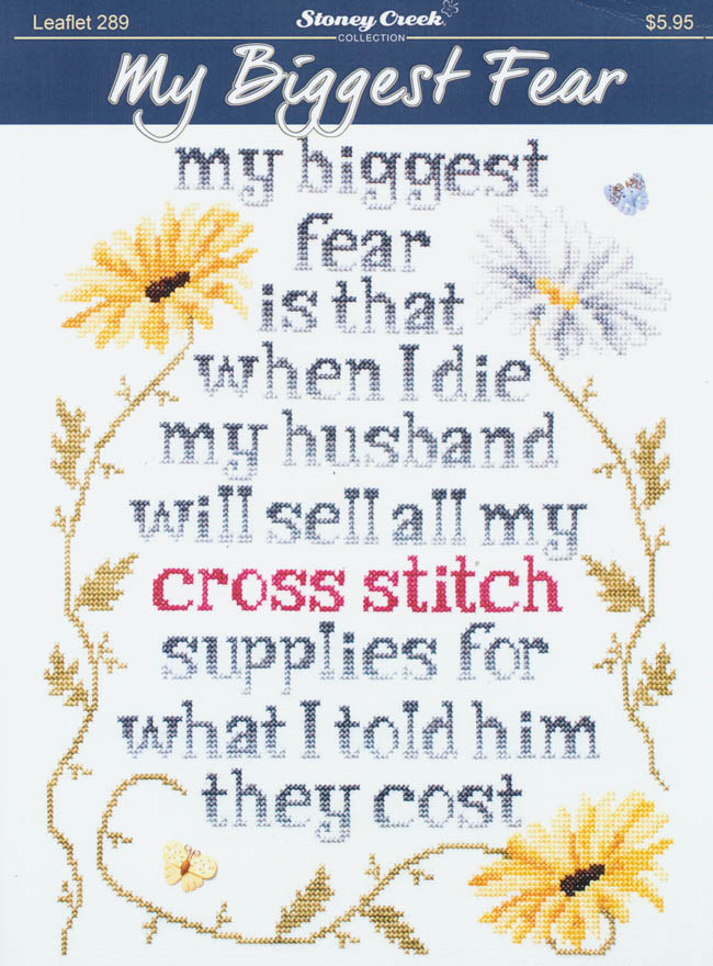 My Biggest Fear - Counted Cross Stitch Pattern
