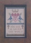 For God so Loved the World - (Cross Stitch)