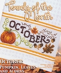 Towels of the Month October Pumpkin, Leaves, Acorn - (Cross Stitch)
