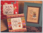 Coffee Crazy - (Cross Stitch)