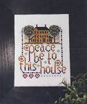 Peace Be To This House - (Cross Stitch)