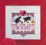 For The Love of a Cat - (Cross Stitch)