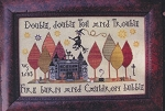 Toil and Trouble - (Cross Stitch)
