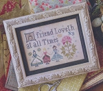 A Friend Loveth - (Cross Stitch)