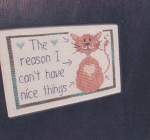 Nice Things (Cat) - (Cross Stitch)
