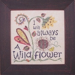 I Will  Always be a Wild Flower