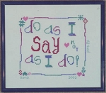 Do As I Say - (Cross Stitch)