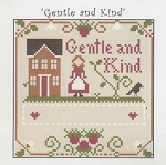 Gentle and Kind - (Cross Stitch)