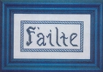 F'ailte (Welcome in Irish) - (Cross Stitch)