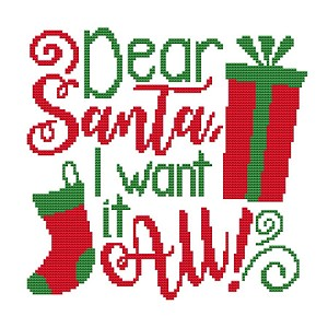 Deer Santa I want it Alll - (Cross Stitch)