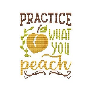 Practice What You Peach - (Cross Stitch)