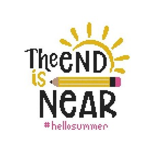The End is Near #HelloSummer - (Cross Stitch)