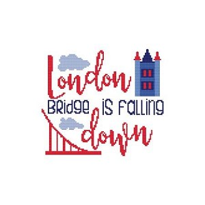 London Bridge is Falling Down - (Cross Stitch)