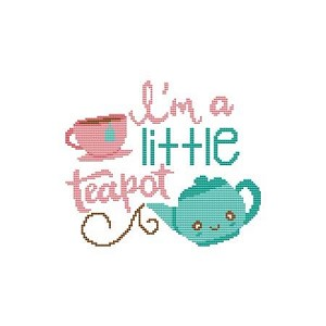 I'm a Little Teapot - (Cross Stitch)