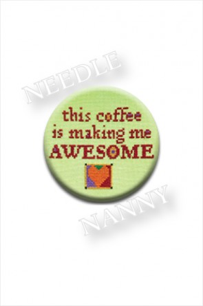 This Coffee Makes Me Awesome Needle Nanny by Amy Bruecken Designs