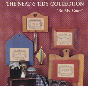 The Neat and Tidy Collection Be My Guest - (Cross Stitch)