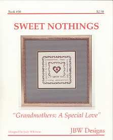 Grandmothers: A Special Love - (Cross Stitch)