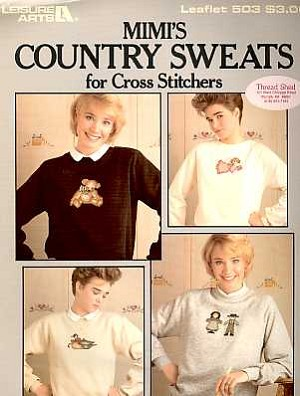 Mimi's Country Sweats - (Cross Stitch)