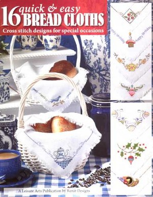 16 Quick and Easy Bread Cloths - (Cross Stitch)