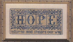 These Three Remain- Hope - (Cross Stitch)