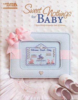 Sweet Nothings for Baby - (Cross Stitch)