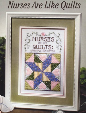 Nurses are Like Quilts - (Cross Stitch)
